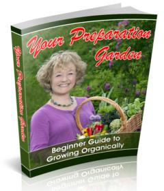 Your Preparation Garden