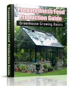 Preparedness Food Production Guide