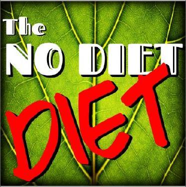 No Diet Diet
